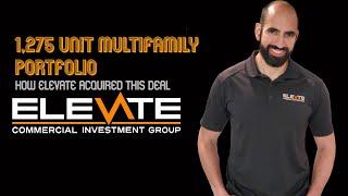 1,275 Unit Multifamily Portfolio - How Elevate Acquired This Deal