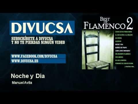 Manuel Avila - Noche y Dia