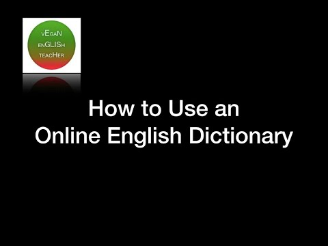 How To Use Online English Dictionaries