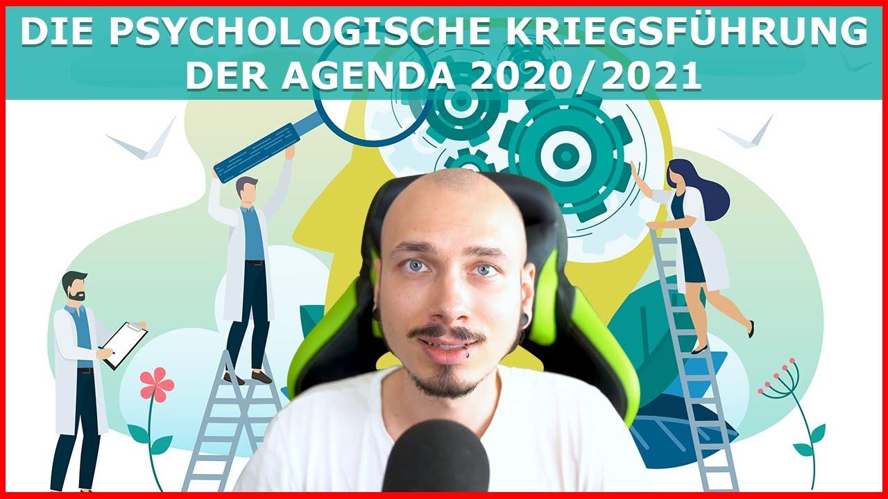 Die PSYCHOLOGISCHE Kriegsführung hinter der AGENDA 2020/2021 – Gezielte Manipulation am Menschen