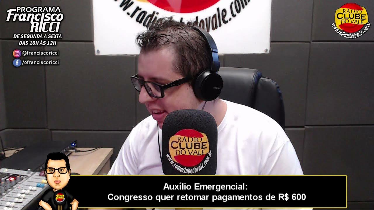 Auxílio Emergencial: Congresso quer retomar pagamentos de R$ 600