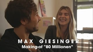 Max Giesinger - 80 Millionen (Making-of)