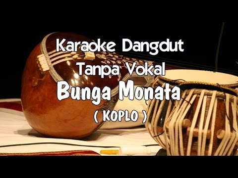 Karaoke Bunga Monata  (Koplo) Tanpa Vokal