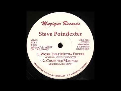 Steve Poindexter - Work That Mutha Fucker (1989)
