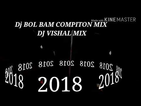 Dj Vishal 2018 bol bam