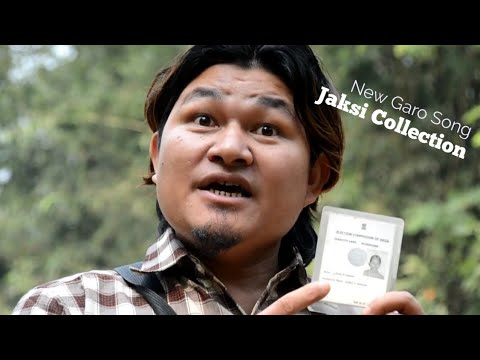 New Garo song - Jaksi Collection(Election) by Roni sangma and Luxme marak.