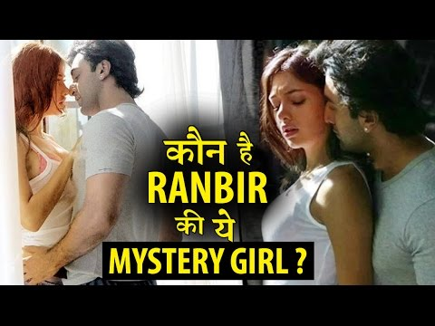Ranbir Kapoor gets intimate with a mystery girl .