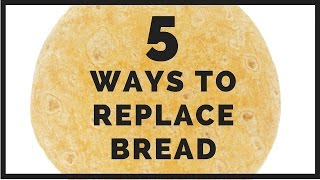 5 Healthy Alternatives to Conventional Wheat Bread