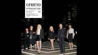 Download GFRIEND (여자친구) - MAGO [MP3 Audio] [回:Walpurgis Night]