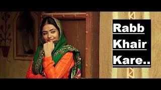 Rabb Khair Kare: DAANA PAANI | Prabh Gill | Shipra Goyal | Lyrics | Latest Punjabi Songs 2018