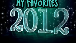 My Favorites of 2012! Thumbnail