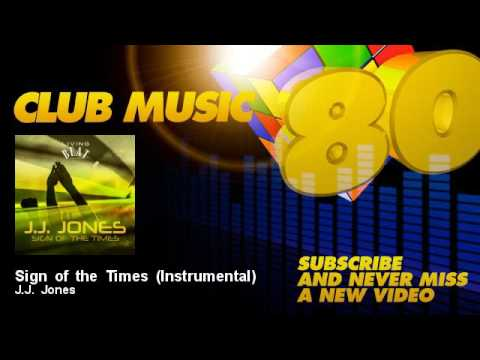 J.J. Jones - Sign of the Times - Instrumental