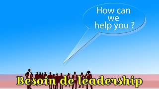 Besoin de leadership