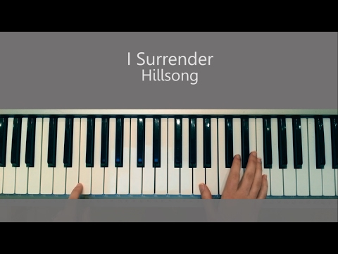 I Surrender -  Hillsong Piano Tutorial and Chords