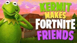 KERMIT MAKES FORTNITE FRIENDS!!