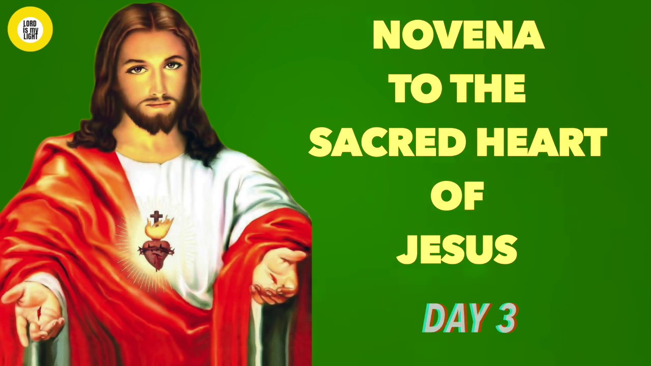 NOVENA TO THE SACRED HEART OF JESUS - (DAY 3) - YouTube