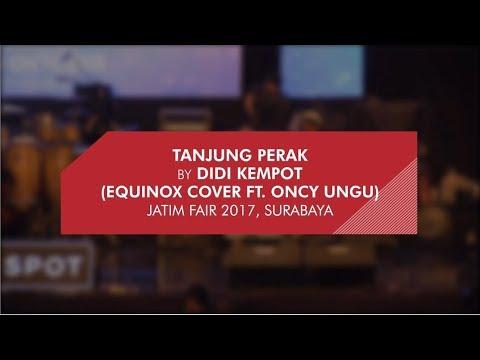 JATIM FAIR - TANJUNG PERAK (EQUINOX feat ONCY COVER)
