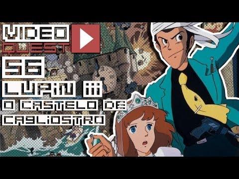 Video Quest 56 - Lupin III - O Castelo de Cagliostro