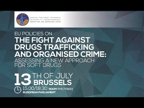 EU Policies on the fight against drugs trafficking and organised crime