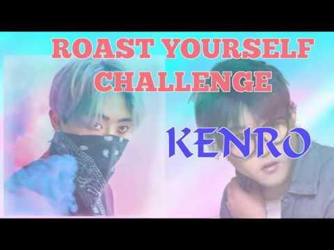 Kenro ROAST YOURSELF CHALLENGE Letra