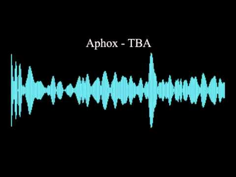 Aphox - TBA (Preview)
