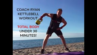 Kettlebell Workout with Coach Ryan | Under 30 Minutes