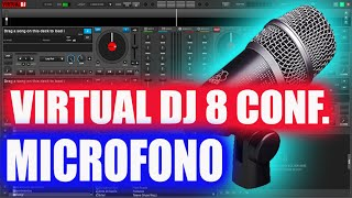 CONFIGURAR MICROFONO EN VIRTUAL DJ 8 TUTORIAL 2014|How to configure virtual dj 8 using microphone