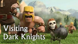 Clash of Clans: Visiting Dark Knights!