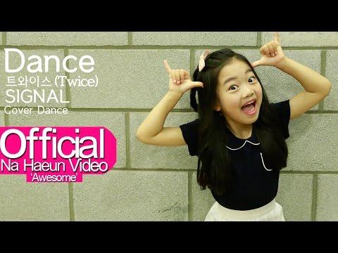 나하은 (Na Haeun) - 트와이스 (Twice) - 시그널 (Signal) 댄스커버