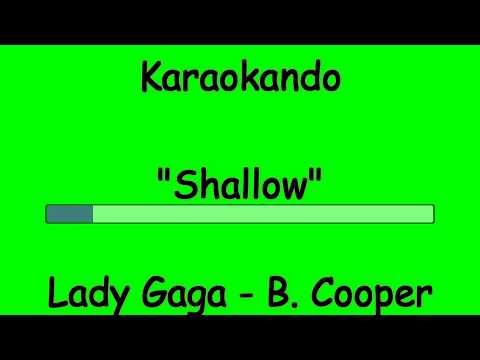 Karaoke Internazionale - Shallow - Lady Gaga - Bradley Cooper