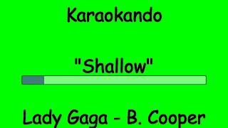 Karaoke Internazionale - Shallow - Lady Gaga - Bradley Cooper ( Lyrics)