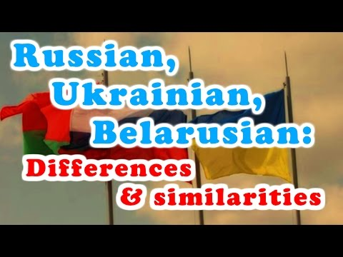 Russian, Ukrainian and Belarusian languages: differences and similiraties