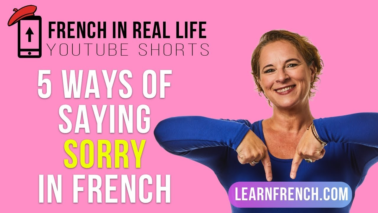 French in Real Life: 5 Ways of Saying SORRY in French #Shorts