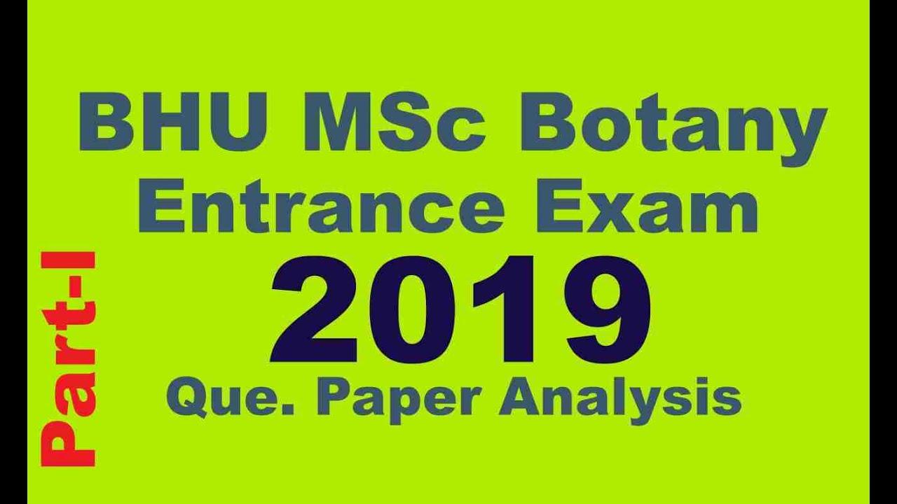 Bhu Msc Botany 2019 Entrance Exam Question Paper Analysis Part I Youtube