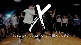 Nicky Jam - X (Equis) Ft. J Balvin /  CHOREOGRAPHY By Michell Caceres