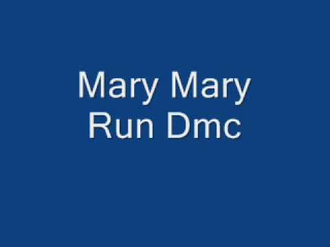 Run DMC - Mary Mary LYRICS