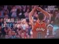 Damian Lillard 2017 Mix - Battle Symphony ᴴᴰ