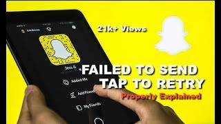 (Properly Explained)Failed to Send-Tap to Retry:How to Fix Snapchat Error | DevilZone