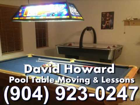 David Howard Pool Table Moving & Lessons Jacksonville, FL (904) 923-0247