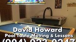 David Howard Pool Table Moving & Lessons Jacksonville, FL (904) 923-0247