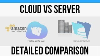 FileMaker Cloud-Detailed Comparison with FileMaker Server-Onli…