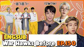 🔴  [ENG SUB] RUN BTS EP 150 FULL EPISODE | War Hawks Before Part 1
