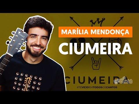 Como tocar no violão: CIUMEIRA - Marília Mendonça versão simplificada