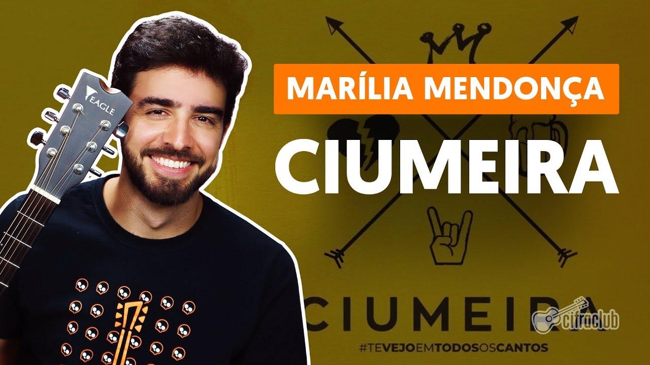 Como tocar no violão: CIUMEIRA - Marília Mendonça (versão simplificada)