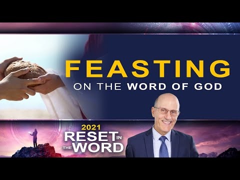 "Reset in the Word: ""Feasting on the Word of God"" with Doug Batchelor"