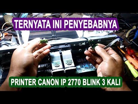 Mengatasi Printer Canon PIXMA iP2770 Kedip 3 kali (Part 2).