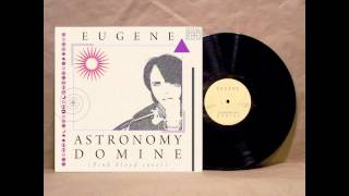 EUGENE - Astronomy Domine (Pink Floyd cover)