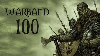 Let's Play Mount & Blade: Warband - Part 100 - Marathon Special