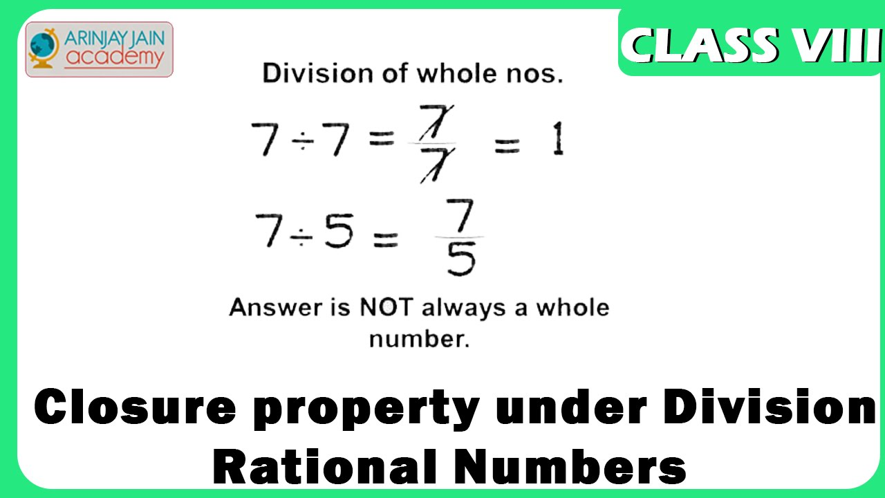 worksheet Definition Of Properties In Math properties of rational no closure property under division number system maths youtube