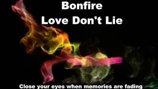 Watch Bonfire Love Dont Lie video